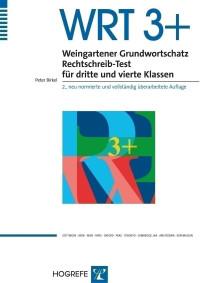 Weingartener Grundwortschatz Rechtschreib-Test für dritte und vierte Klassen