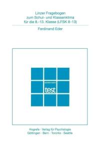Linzer Fragebogen zum Schul- und Klassenklima für die 8. bis 13. Klasse