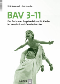 Das Bochumer Angstverfahren für Kinder im Vorschul- und Grundschulalter