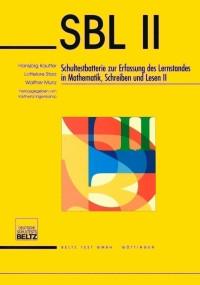 Schultestbatterie zur Erfassung des Lernstandes in Mathematik, Lesen und Schreiben II