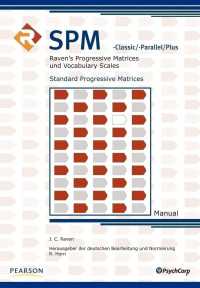 Raven´s Progressive Matrices und Vocabulary Scales: Standard Progressive Matrices