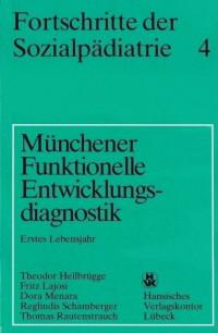 Münchener Funktionelle Entwicklungsdiagnostik