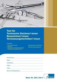 Test für Technische Systemplaner/-innen, Technische Produktdesigner/-innen, Bauzeichner/-innen, Vermessungtechniker/-innen