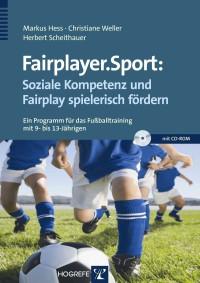 Fairplayer.Sport: Soziale Kompetenz und Fairplay spielerisch fördern