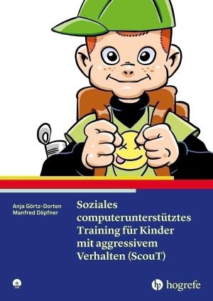 Soziales computerunterstütztes Training für Kinder mit aggressivem Verhalten (ScouT)