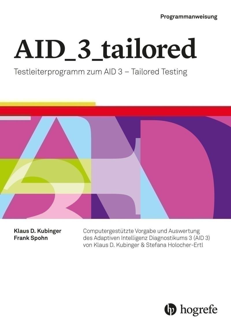 Testleiterprogramm zum AID 3 - Tailored Testing, bestehend aus: Programmanweisung inkl. Programm-CD