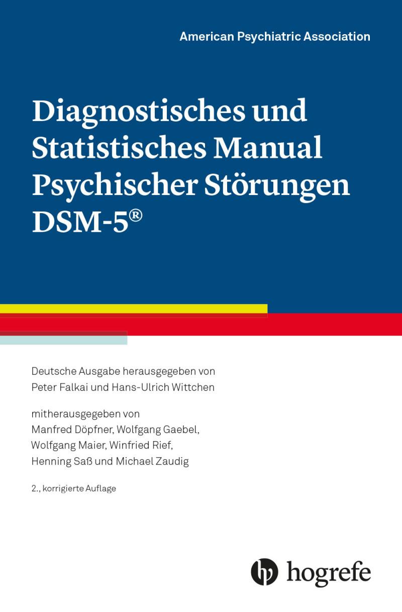 Diagnostisches und Statistisches Manual Psychischer Störungen DSM-5®